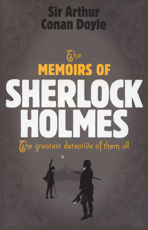 The Memoirs of Sherlock Holmes (Sherlock Holmes, #4)