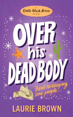 Over His Dead Body (Caroline Tucker #2)