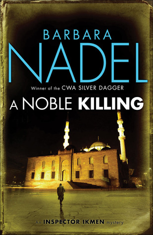 A Noble Killing by Barbara Nadel
