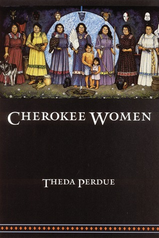 Cherokee Women by Theda Perdue