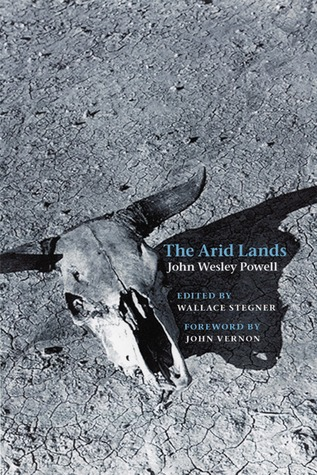 The Arid Lands by John Wesley Powell