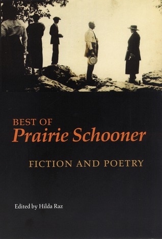 "Best of ""Prairie Schooner"": Fiction and Poetry"