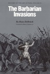 The Barbarian Invasions: History of the Art of War, Volume II