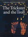 The Trickster and the Troll