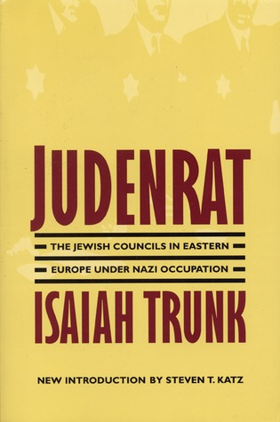 Judenrat by Isaiah Trunk