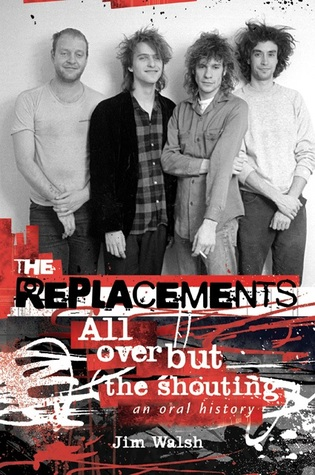 The Replacements by Jim Walsh