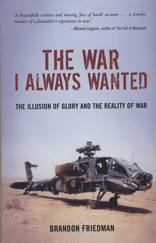 The War I Always Wanted by Brandon Friedman