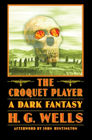 The Croquet Player by H.G. Wells