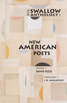 The Swallow Anthology of New American Poets