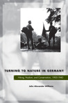 Turning to Nature in Germany: Hiking, Nudism, and Conservation, 1900-1940