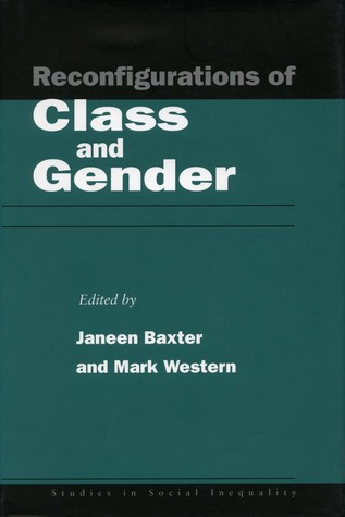 Reconfigurations of Class and Gender
