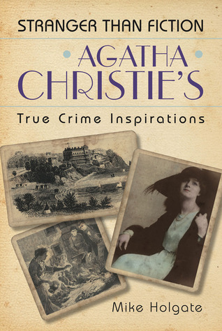 Agatha Christie's True Crime Inspirations
