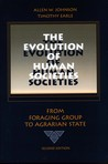 The Evolution of Human Societies: From Foraging Group to Agrarian State