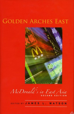 Golden Arches East by James L. Watson