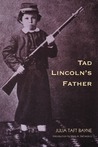 Tad Lincoln's Father