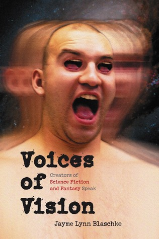 Voices of Vision by Jayme Lynn Blaschke