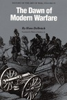 History of the Art of War Within the Framework of Political History: The Dawn of Modern Warfare Vol 4 (History of the Art of War)