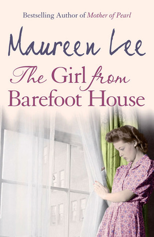 The Girl from Barefoot House by Maureen Lee