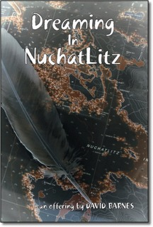 Dreaming in Nuchatlitz, a paddling journey by David  Barnes