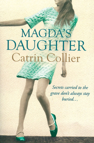 Magda's Daughter by Catrin Collier