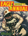 Eagle Annual: The Best of the 1960s Comic: Features Dan Dare, the Rolling Stones, the Space Race and World Cup 66 Previewed