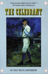 The Celebrant by Eric Rolfe Greenberg