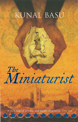 The Miniaturist by Kunal Basu