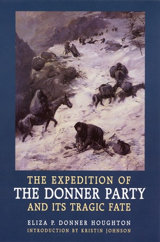 the fate of the donner party essay Read the expedition of the donner party and its tragic fate (eliza poor donner houghton) for free • full-text the expedition of the donner party and its tragic fate  and eagerly listen to the reading of extracts from letters and papers that had come from friends away back in the states i told her how, in case of sickness, one neighbor.