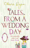 Tales from a Wedding Day