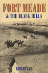 Fort Meade and the Black Hills