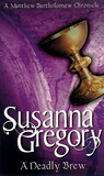 A Deadly Brew by Susanna Gregory