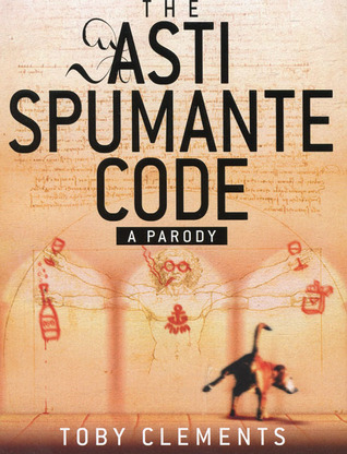The Asti Spumante Code by Toby Clements