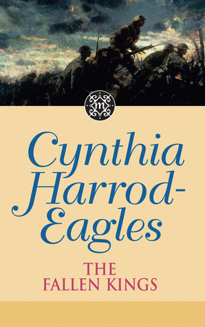 The Fallen Kings by Cynthia Harrod-Eagles
