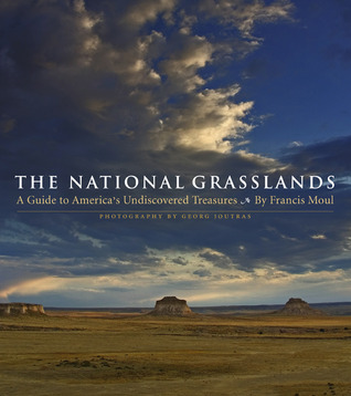 The National Grasslands: A Guide to America