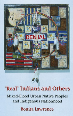 """Real"" Indians and Others by Bonita Lawrence"