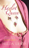 Harlot Queen by Hilda Lewis