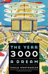 The Year 3000: A Dream (Frontiers of Imagination)