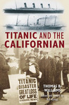 Titanic and the Californian