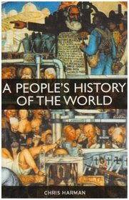 A People's History of the World by Chris Harman