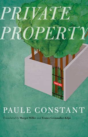 Private Property by Paule Constant