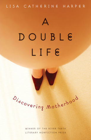 A Double Life by Lisa Catherine Harper