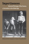 Impertinences: Selected Writings of Elia Peattie, a Journalist in the Gilded Age