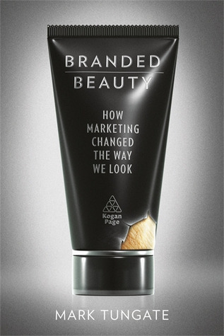 Branded Beauty by Mark Tungate
