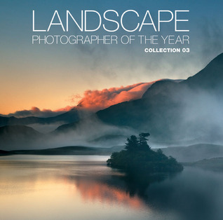 Read Landscape Photographer of the Year: Collection 03 PDF