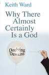 Why There Almost Certainly Is a God: Doubting Dawkins