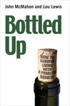 Bottled Up: A Guide to Surviving Living with a Problem Drinker