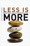 Less Is More: Making Room for Your Soul in the Busyness of Life