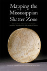 Mapping the Mississippian Shatter Zone: The Colonial Indian Slave Trade and Regional Instability in the American South