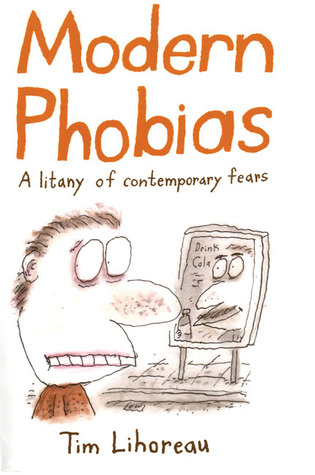 Modern Phobias: A Litany of Contemporary Fears