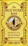 The Great Western Beach: A Memoir of a Cornish Childhood Between the Wars